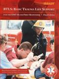 BTLS : Basic Trauma Life Support for the EMT-B and First Responder, Campbell, John Emory, 0130845817