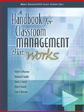 A Handbook for Classroom Management That Works, Foseid, Maria C. and Gaddy, Barbara B., 0135035813