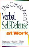 Success with the Gentle Art of Verbal Self-Defense 9780136885818