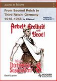 Second Reich to Third Reich : Germany, 1918-45, Layton, Geoff, 0340965819