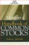 Mergent's Handbook of Common Stocks Fall 2008 : Featuring 2nd-Quarter Results For 2008, Mergent, Inc., Inc., 0470275812