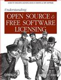Understanding Open Source and Free Software Licensing, St. Laurent, Andrew M., 0596005814