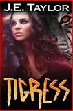 Tigress, J. E. Taylor, 1490595813