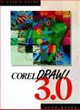 CorelDRAW! 3.0 : A User's Guide, Balfe, Alan, 0130145815