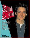 Elijah Wood, Lisa Degnen, 0446675814