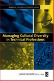 Managing Cultural Diversity in Technical Professions, Laroche, Lionel, 0750675810