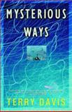 Mysterious Ways, Terry Davis, 0910055815