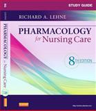 Study Guide for Pharmacology for Nursing Care, Lehne, Richard A. and Neely, Sherry, 1437735819