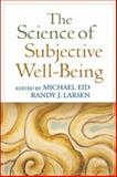 The Science of Subjective Well-Being, , 1593855818