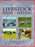 Livestock Feeds and Feeding, Kellems, Richard O. and Church, David C., 0130105821