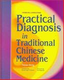 Practical Diagnosis in Traditional Chinese Medicine, Teng, Tieh-Tao and Ergil, Kevin, 0443045828