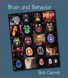 Brain and Behavior, Garrett, Bob L., 0534365825