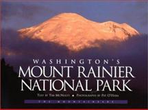 Washington's Mount Rainier National Park, Tim McNulty and Pat O'Hara, 0898865824