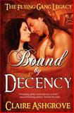 Bound by Decency, Claire Ashgrove, 1477535829