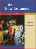 The New Testament : A Student's Introduction, Harris, Stephen L., 0073535826