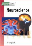Instant Notes in Neuroscience, Longstaff, Alan, 0387915826