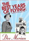 The Best Years of Flying, Dee Merian, 0929915828