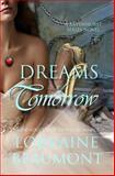 Dreams of Tomorrow, Lorraine Beaumont, 1499545827