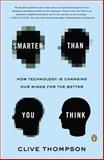 Smarter Than You Think, Clive Thompson, 0143125826