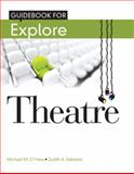 Student Guide Book for Explore Theatre, O'Hara, Michael M. and Sebesta, Judith, 0205115829
