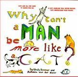 Why Can't a Man Be More Like a Cat?, Linda Konner and Antonia Van der Meer, 0440505828