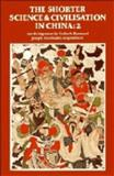 The Shorter Science and Civilisation in China, Ronan, Colin A., 0521235820