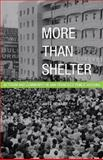 More Than Shelter, Amy L. Howard, 0816665826