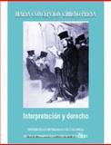Interpretación y Derecho anáLisis de la Obra de Ricardo Guastini, Gimeno Presa, MaríA ConcepcióN, 9586165825