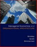 Managerial Economics and Organizational Architecture, Brickley, James and Zimmerman, Jerold, 0073375829