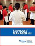 ServSafe ManagerBook with Online Exam Voucher, National Restaurant Association Staff, 0133075826