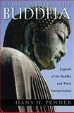 Rediscovering the Buddha, Hans H. Penner, 0195385829