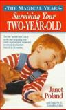 Surviving Your Two-Year-Old, Janet Poland, 0312955820