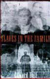 Slaves in the Family, Robert Edward Ball, 0374265828
