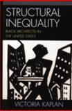 Structural Inequality, Victoria Kaplan, 0742545822