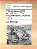 Poems on Several Occasions The, Mitchell, 1170675824