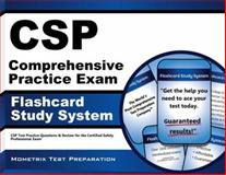 CSP Comprehensive Practice Exam Flashcard Study System : CSP Test Practice Questions and Review for the Certified Safety Professional Exam, CSP Exam Secrets Test Prep Team, 1609715829