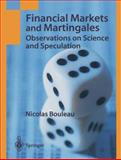 Financial Markets and Martingales : Observations on Science and Speculation, Bouleau, Nicolas, 1852335823