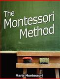 The Montessori Method, Maria Montessori, 9562915824