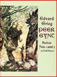 Peer Gynt Suites, Edvard Grieg, 0486295826