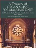 A Treasury of Organ Music for Manuals Only, Classical Piano Sheet Music, 0486435822