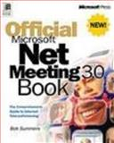 Official Microsoft NetMeeting 3.0 Book, Summers, Robert, 0735605823