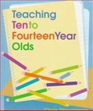 Teaching 10 to 14 Year Olds, Stevenson, Christopher, 0801315824