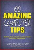 100 Amazing Computer Tips, Diane McKeever, 1940745829