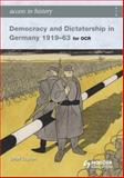 Democracy and Dictatorship in Germany, 1919-63, Layton, Geoff, 0340965827