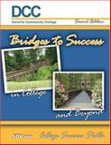 Bridges to Success in College and Beyond 8233, Danville Community Staff, 0757545823
