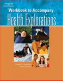 Health Explorations-Workbook, Greenberg and Bruess, 1401865828