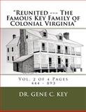 Reunited --- the Famous Key Family of Colonial Virginia, Gene Key, 1499125828