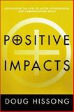 Positive Impacts, Doug Hissong, 1555175821