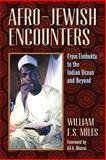 Afro-Jewish Encounters, Willliam Miles, 1558765824