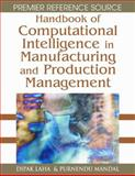 Handbook of Computational Intelligence in Manufacturing and Production Management, Dipak Laha, 1599045826